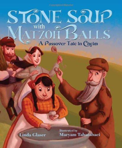 Baker & Taylor Book Stone Soup with Matzoh Balls by Linda Glaser - Ages 4 to 7
