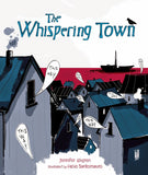 The Whispering Town by Jennifer Elvgren - Ages 7+ by Baker & Taylor - ModernTribe - 1
