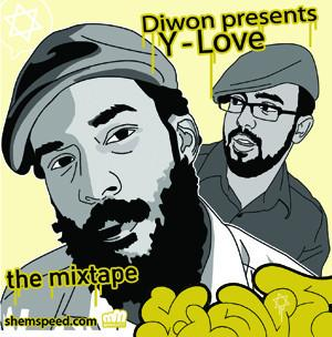 Diwon & Y-Love Mix Tape - CD by Shemspeed Records - ModernTribe