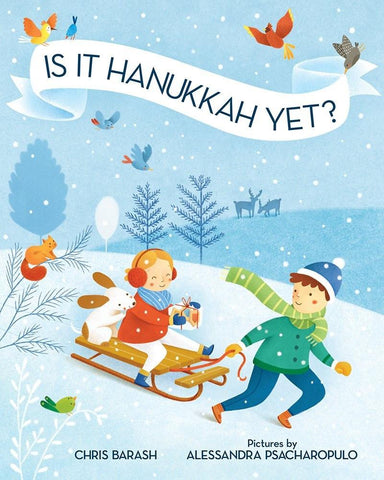 Is It Hanukkah Yet? Book by Chris Barash - Ages 4 to 10 by Baker & Taylor - ModernTribe - 1