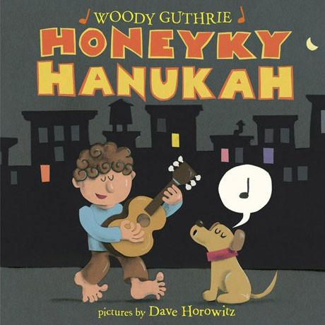 Baker & Taylor Book Default Honeyky Hanukah by Woody Guthrie - Ages 3 to 7