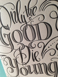 Only The Good Die Young Birthday Card by Concrete Lace by Concrete Lace - ModernTribe - 3