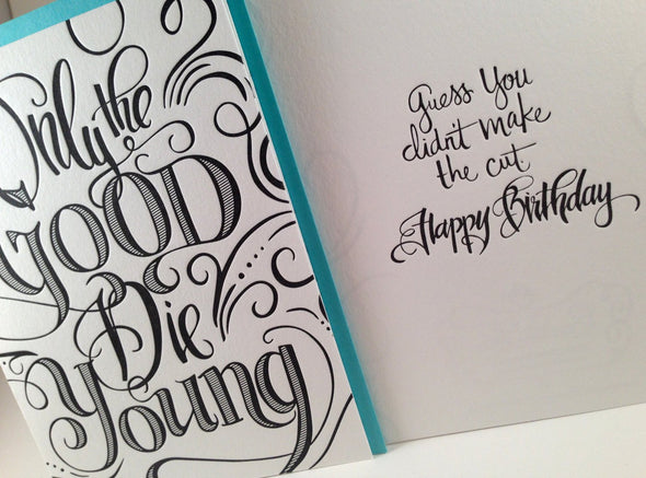 Only The Good Die Young Birthday Card by Concrete Lace by Concrete Lace - ModernTribe - 2