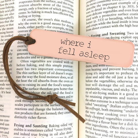 Where I Fell Asleep Hand Stamped Bookmark by Block and Hammer - ModernTribe