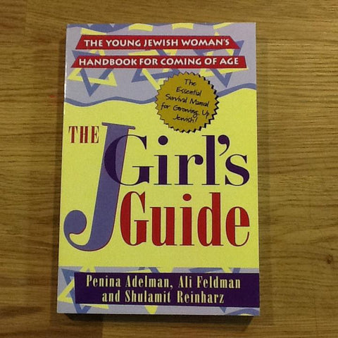 The JGirl's Guide: The Young Jewish Woman's Handbook For Coming Of Age by Baker & Taylor - ModernTribe