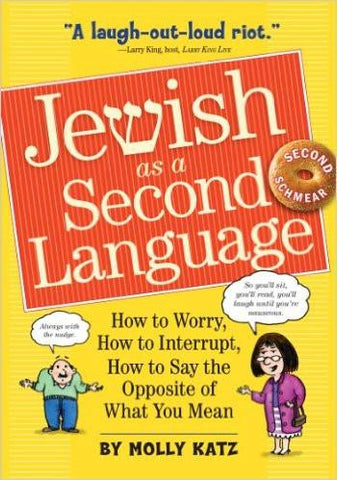 Jewish As A Second Language Book by Molly Katz by Baker & Taylor - ModernTribe