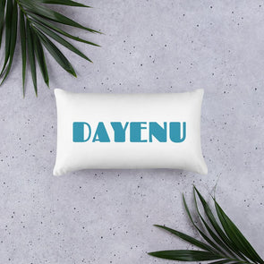 Dayenu Pillow - Two Sizes Available