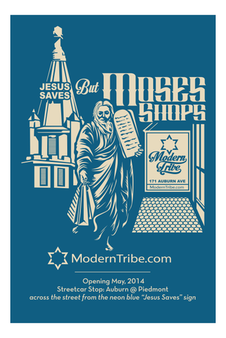 Moses Shops Poster by ModernTribe - ModernTribe