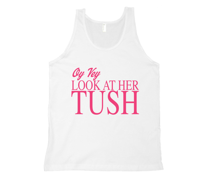 OMG... Look At Her Tush T-Shirt by Merchify.com - ModernTribe