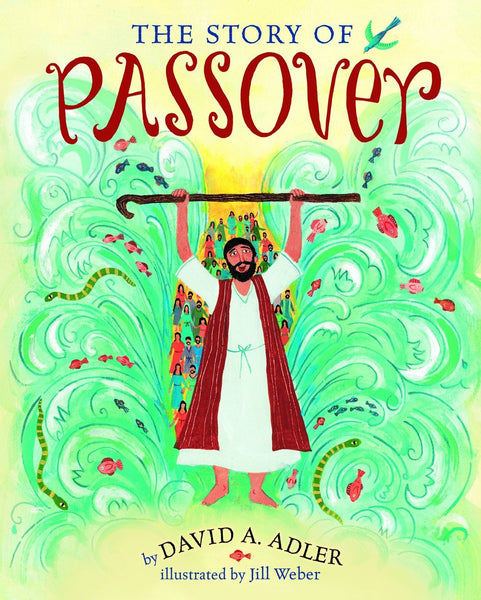 Baker & Taylor Book The Story of Passover by David A. Adler - Ages 4 to 8