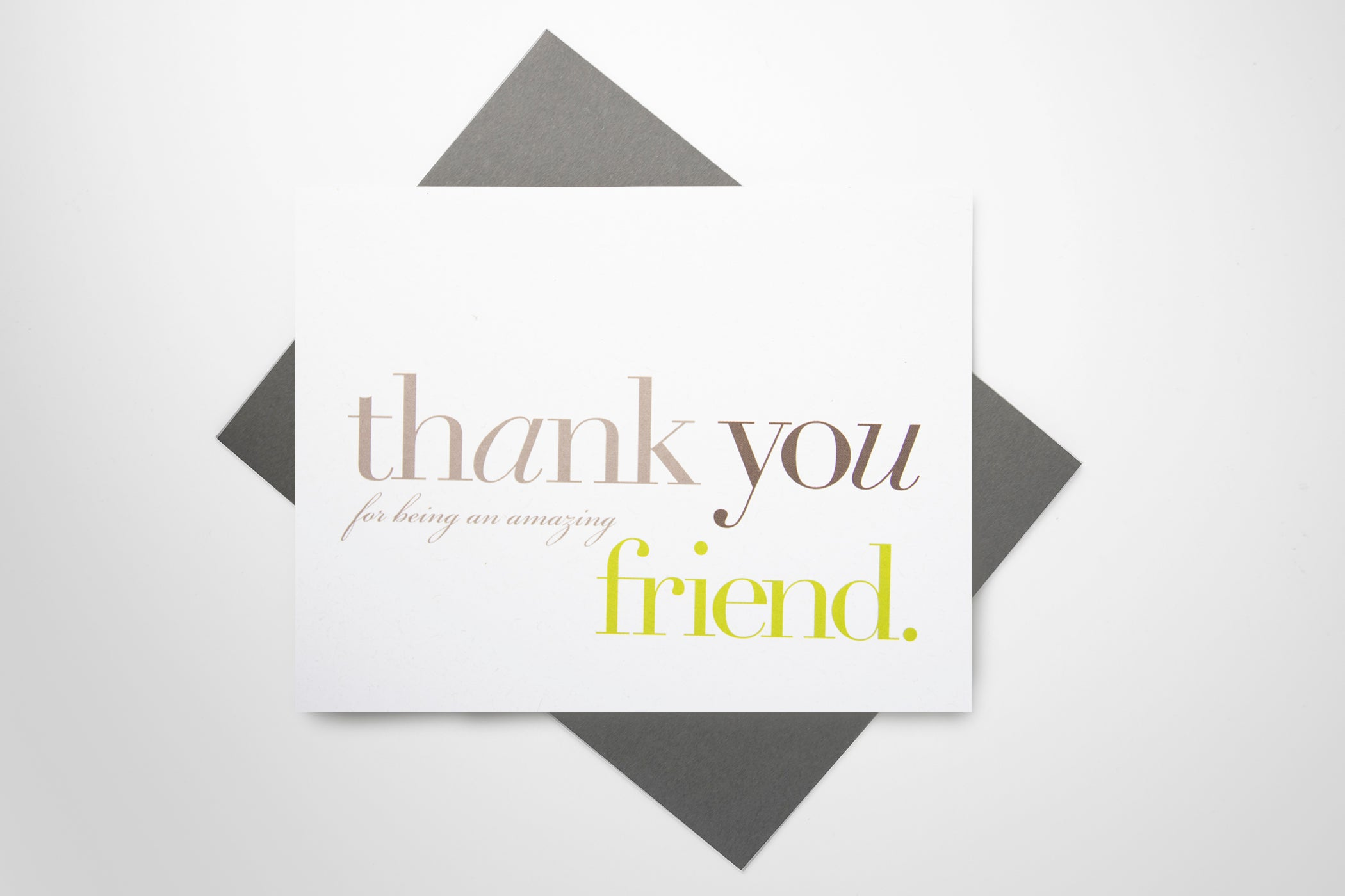 Thank You (for being an amazing friend) Card