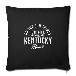 My Old Kentucky Home Throw Pillow Cover - black
