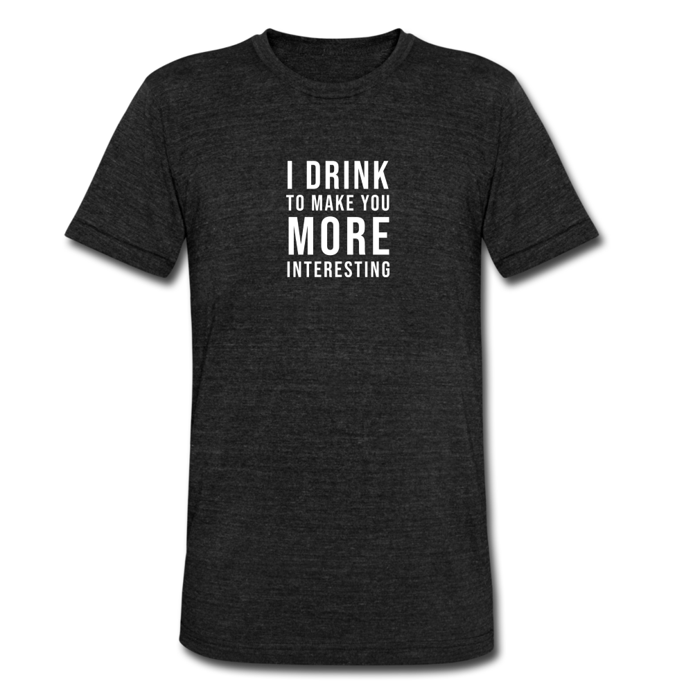 I Drink More Tee - heather black
