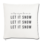 Load image into Gallery viewer, LET IT SNOW Throw Pillow Cover - natural white