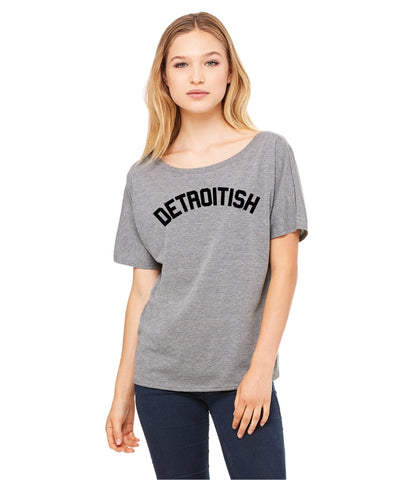 Detroitish - Womens - Tri-Blend Slouchy T-Shirt - Grey