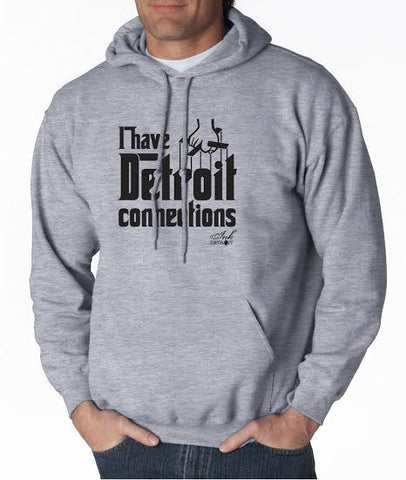 I Have Detroit Connections - Unisex Hoodie - Grey