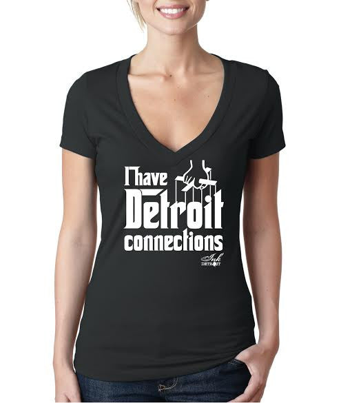 I Have Detroit Connections - Women's - T-Shirt - Black with White