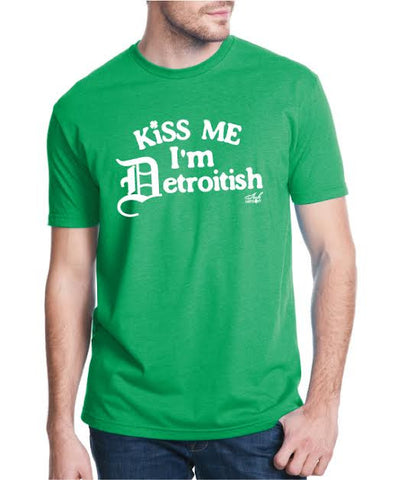 KISS ME IM DETROITISH IRISH GREEN T-Shirt