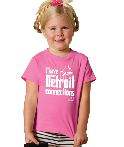 I Have Detroit Connections - Toddler T-Shirt - Pink