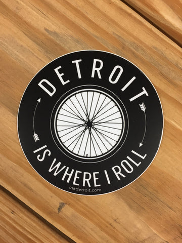 Detroit Is Where I Roll Vinyl Die Cut bumper sticker