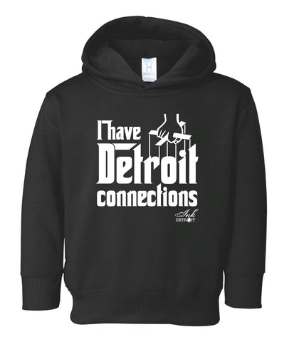 I Have Detroit Connections - Toddler - Pullover Sweatshirt - Black