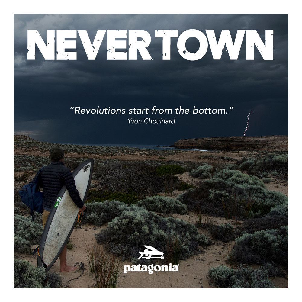 Get FREE tickets to Patagonia's new movie 'NEVER TOWN' - 3rd May 2018 Dixon Park Surf Club - 6pm to 9pm