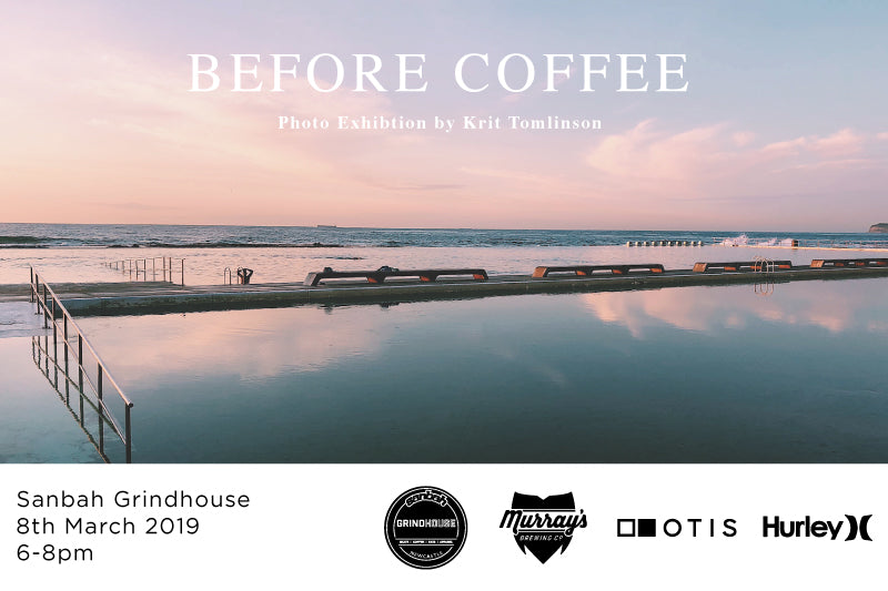 Before Coffee Photo Exhibition - Friday 8th March