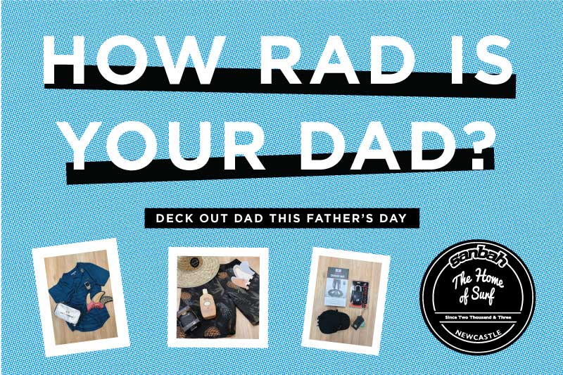 Surf gift ideas for Fathers Day | Gifts for Surfers | Surfing Presents