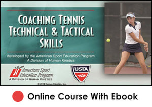 FL Coaching Tennis Technical and Tactical Skills Online With eBook