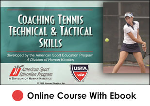 SJCSD Coaching Tennis Technical and Tactical Skills Online With eBook