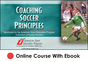 SJCSD Coaching Soccer Principles Online 2nd Edition With Ebook