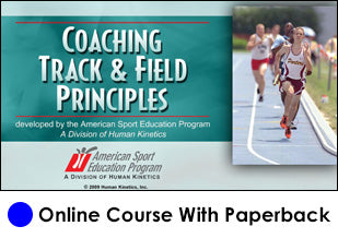 Coaching Track & Field Principles Online-K
