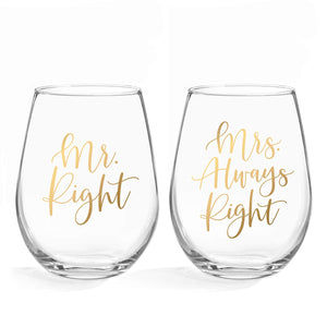 Mr Right & Mrs Always Right Wine Glasses - 20oz Stemless Wine Glass, Set of 2. Perfect Engagement, Bridal Shower, Bachelorette Party or Wedding Gift (LEAD FREE & BPA FREE)