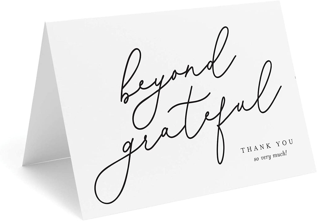 Beyond Grateful Thank You Cards with Envelopes, Pack of 25, 4x6 Folded, Tented, Bulk, Perfect for: Wedding, Bridal Shower, Baby Shower, Birthday, or just to say thanks!