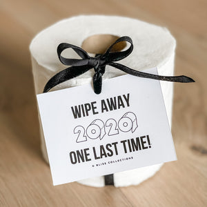 Wipe Away 2020 One Last Time Toilet Printable Tag for Toilet Paper Roll