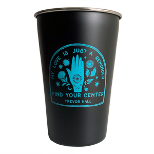 TH Find Your Center Stainless Steel Cup
