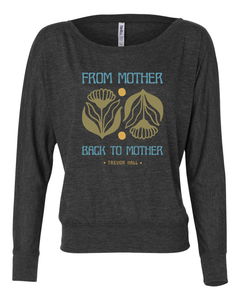 Women's Mother Back To Mother Long Sleeve
