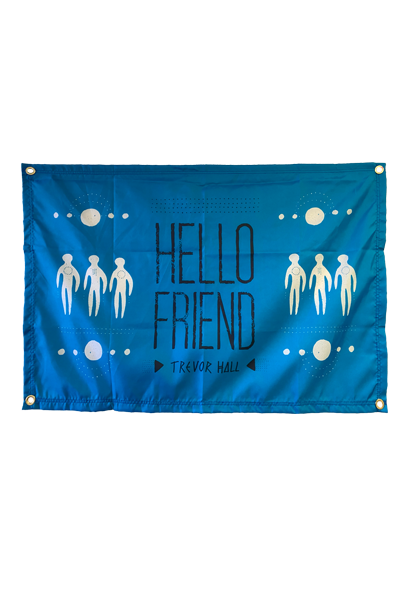 Hello Friend Flag (Blue)