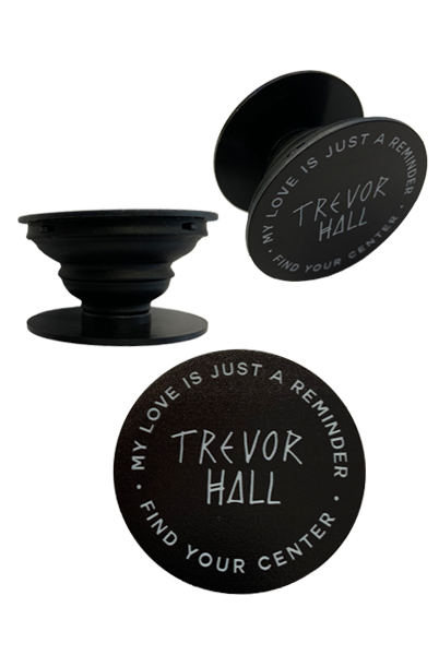 Trevor Hall Pop Socket