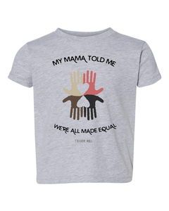 Mama Told Me Toddler Tee