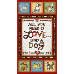 All You Need is Love and a Dog Fabric Panel to sew - QuiltGirls®