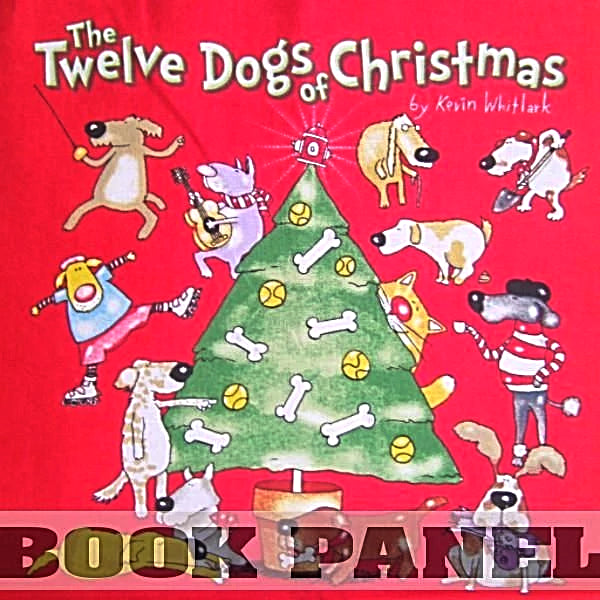The 12 Dogs of Christmas Fabric Book Panel to Sew