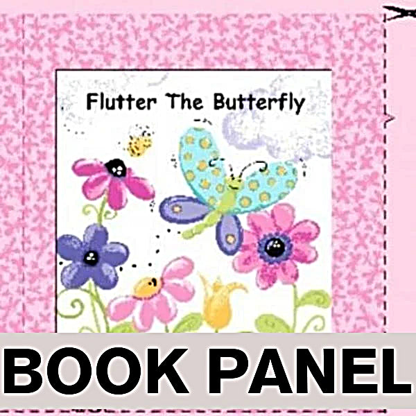 Susybee's Flutter the Butterfly Fabric Book Panel to sew