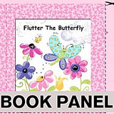 Susybee's Flutter the Butterfly Fabric Book Panel to sew - QuiltGirls®