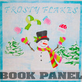 Frosty Flakes Fabric Book Panel to Sew - QuiltGirls®