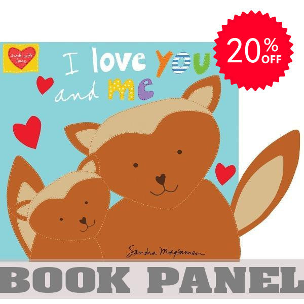 I Love You and Me Fabric Book Panel to sew