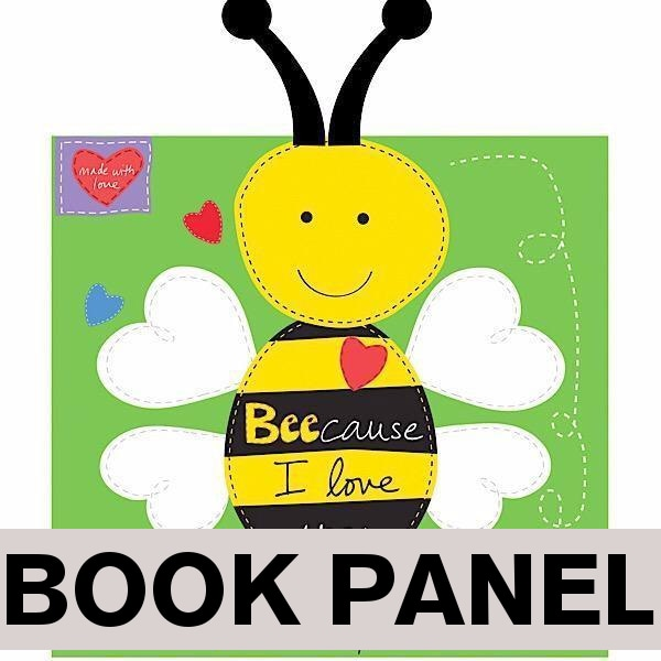 Bee-cause I Love You Fabric Book Panel to sew