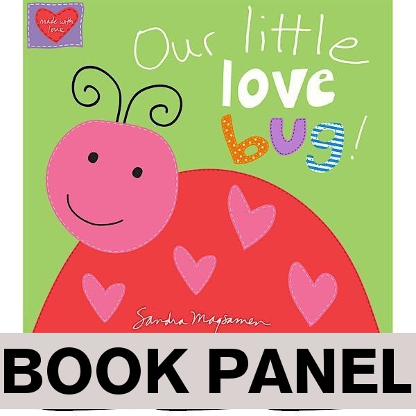 Our Little Love Bug Fabric Book Panel to sew