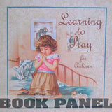 Learning to Pray Fabric Book Panel to Sew