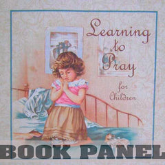 Learning to Pray Fabric Book Panel to Sew - QuiltGirls®